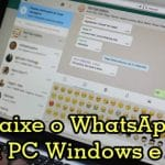 Baixe o WhatsApp para computadores Windows e Mac